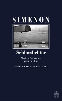 Schlusslichter von Simenon,  Georges, Weiss,  Stefanie