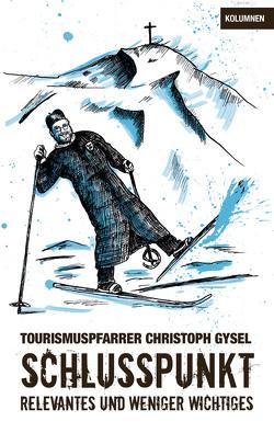 Schlusspunkt von Gysel,  Christoph