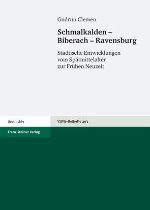 Schmalkalden – Biberach – Ravensburg von Clemen,  Gudrun