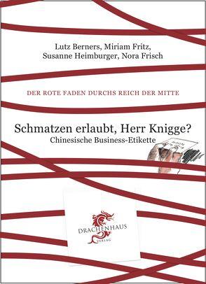 Schmatzen erlaubt, Herr Knigge? von Berners,  Lutz, Frisch,  Nora, Fritz,  Miriam, Heimburger,  Susanne