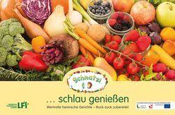 Schmatzi … schlau genießen von Eder,  Susanne, Kaplenig,  Renate, Putzer,  Katharina