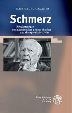 Schmerz von Barth,  Andreas, Gadamer,  Hans G., Lang,  Hermann, Schiltenwolf,  Marcus