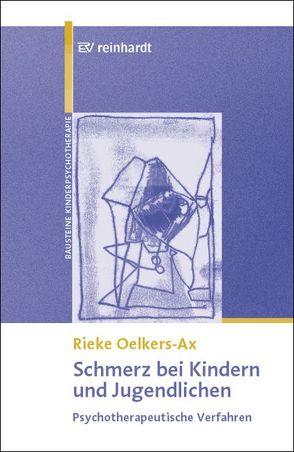 Schmerz bei Kindern und Jugendlichen von Oelkers-Ax,  Rieke