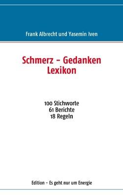 Schmerz – Gedanken  Lexikon von Albrecht,  Frank, Iven,  Yasemin