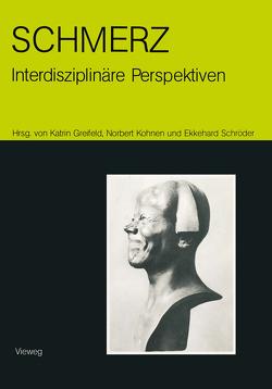 Schmerz — interdisziplinäre Perspektiven von von Greifeld,  Katrin