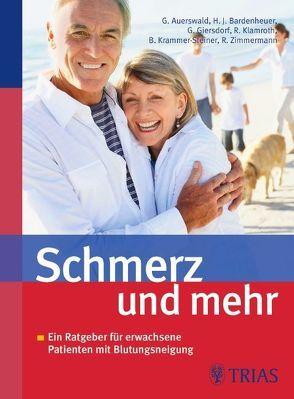 Schmerz und mehr von Auerswald,  Günter, Bardenheuer,  Hubert J., Giersdorf,  Gabriele