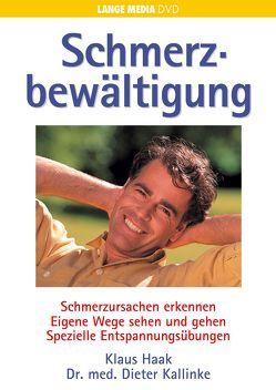 Schmerzbewältigung – Selbsthilfetechniken von Dr. med. Kallinke,  Dieter, Haak,  Klaus
