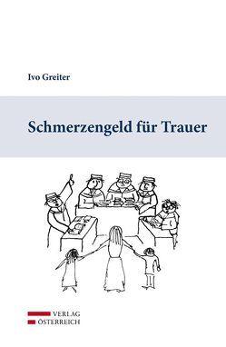 Schmerzengeld für Trauer von Greiter,  Ivo
