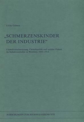 """""""Schmerzenskinder der Industrie"""" von Gilhaus,  Ulrike"""