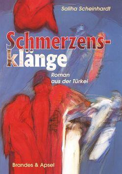 Schmerzensklänge von Scheinhardt,  Saliha