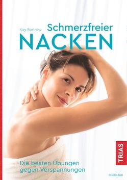Schmerzfreier Nacken von Bartrow,  Kay