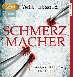 Schmerzmacher von Etzold,  Veit, Otto,  Götz