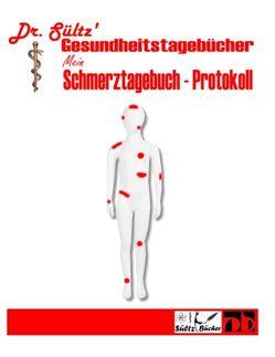 Schmerztagebuch – Schmerz Protokoll von Dr. Sültz