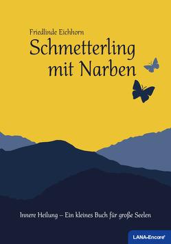 Schmetterling mit Narben von Eichhorn,  Friedlinde