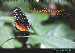 Schmetterlinge – bunte Exoten der Tropen (Wandkalender 2019 DIN A3 quer) von Thiem-Eberitsch,  Jana
