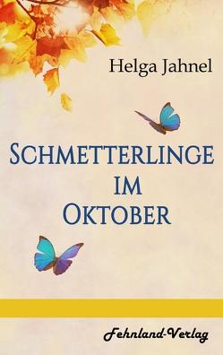 Schmetterlinge im Oktober von Jahnel,  Helga