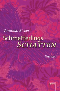 Schmetterlingsschatten von Bicker,  Veronika