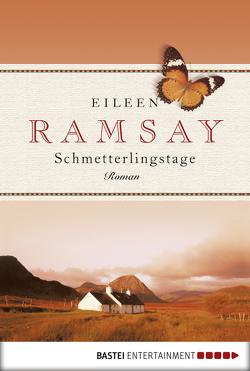 Schmetterlingstage von Ramsay,  Eileen, Schuhmacher,  Sonja