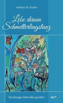 Schmetterlingstanz von Fischer,  Barbara