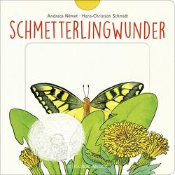 Schmetterlingwunder von Német,  Andreas, Schmidt,  Hans-Christian