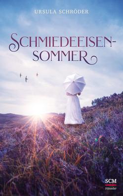 Schmiedeeisensommer von Schröder,  Ursula