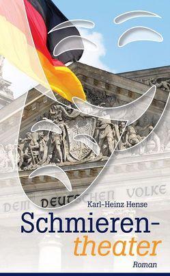 Schmierentheater von Hense,  Karl-Heinz