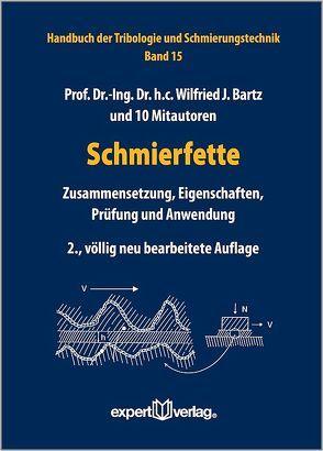 Schmierfette von Bartz,  Wilfried J
