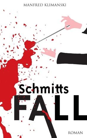 Schmitts Fall von Klimanski,  Manfred