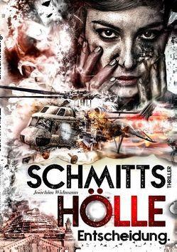Schmitts Hölle – Entscheidung. von Widmann,  Joachim