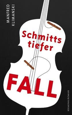 Schmitts tiefer Fall von Klimanski,  Manfred