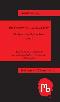 Das Testament von Magdalen Blair von Crowley,  Aleister, Postma,  Heiko