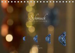 Schmuck ABSTRAKTIONEN (Tischkalender 2019 DIN A5 quer) von Fuchs,  Dieter