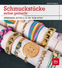 Schmuckstücke selbst gemacht von Schweiger,  Severin, Siebers,  Martha