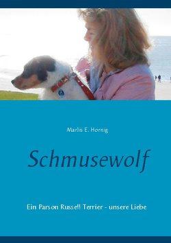 Schmusewolf von Hornig,  Marlis E.