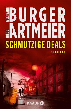 Schmutzige Deals von Artmeier,  Hilde, Burger,  Wolfgang
