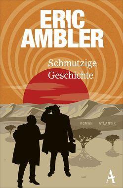 Schmutzige Geschichte von Ambler,  Eric