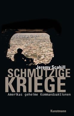 Schmutzige Kriege von Gockel,  Gabriele, Jendricke,  Bernhard, Scahill,  Jeremy, Schuhmacher,  Sonja, Zybak,  Maria