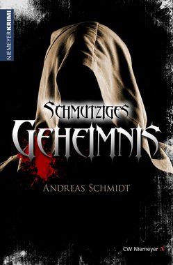 Schmutziges Geheimnis von Schmidt,  Andreas