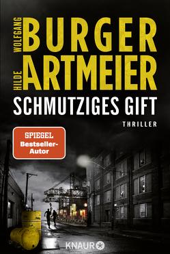 Schmutziges Gift von Artmeier,  Hilde, Burger,  Wolfgang