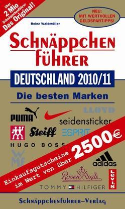Schnäppchenführer Deutschland 2010/11 von Waldmüller,  Heinz