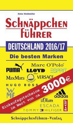 Schnäppchenführer Deutschland 2016/17 von Waldmüller,  Florian