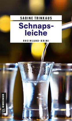 Schnapsleiche von Trinkaus,  Sabine