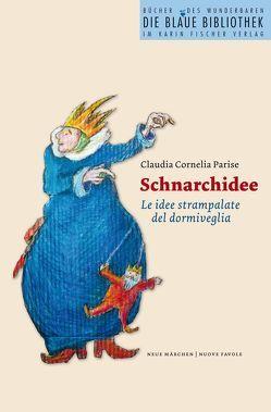 Schnarchidee von Parise,  Claudia C