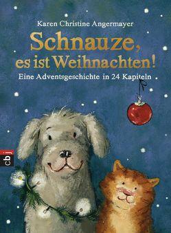 Schnauze, es ist Weihnachten von Angermayer,  Karen Christine, Swoboda,  Annette