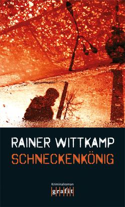 Schneckenkönig von Wittkamp,  Rainer