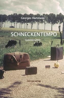 Schneckentempo von Hartmann,  Georges