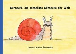 Schnecki, die schnellste Schnecke der Welt von Lorenzo Fernández,  Cecilia