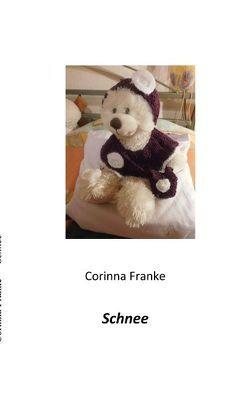 Schnee von Franke,  Corinna