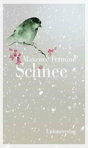 Schnee von Fermine,  Maxence, Schlitzer,  Monika