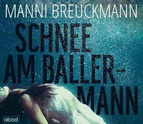 Schnee am Ballermann von Breuckmann,  Manni